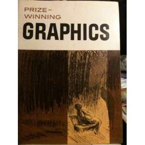 Prize Winning Graphics Book 1 1963 (Prize winning graphics