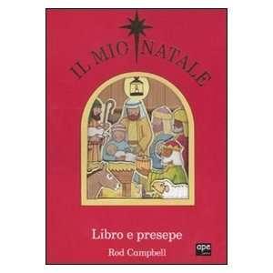 Il mio Natale. Libro e presepe. Con gadget (9788861884106