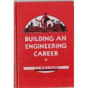 Building an Engineering Career Clemen C. Williams Books
