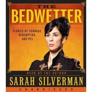 , and Pee [Audiobook, Unabridged] [Audio CD] SARAH SILVERMAN Books