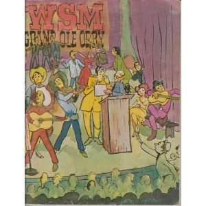 Wsm Grand Ole Opry, Official Opry History picture Book (volume 3) WSM
