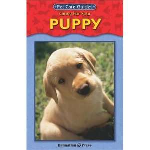 Puppy Pet Guide (Reference/Guides): John Holmes: 9781403708847: