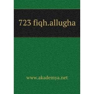 723 fiqh.allugha www.akademya.net Books