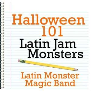 Halloween 101   Latin Jam Monsters Latin Monster Magic Band Music
