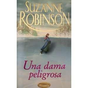 Una Dama Peligrosa (Spanish Edition) (9788479533519
