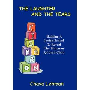 The Kisharon Of Each Child (9789657344729): Chava Lehman: Books