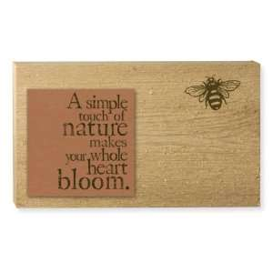 Touch of Nature Quote Wooden Cedar Decorative Garden Sign