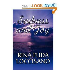 Sadness and Joy (9781451236644): Rina Fuda Loccisano: Books