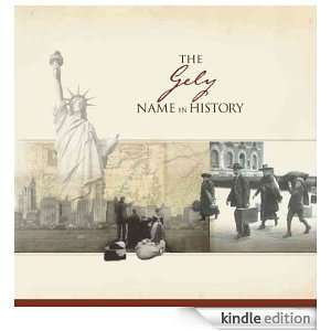 The Gely Name in History: Ancestry  Kindle Store