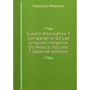 Cuadro Descriptivo Y Comparativo De Las Lenguas Indígenas