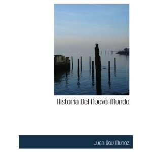 Historia Del Nuevo Mundo (Spanish Edition) (9781117897929