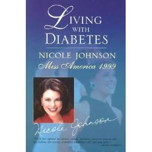 Nicole Johnson, Miss America 1999 [Hardcover] Nicole Johnson Books