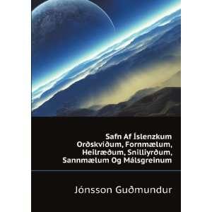 °um, Sannmælum Og Málsgreinum Jónsson Guðmundur Books