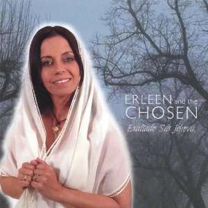 Exaltado Sea Jehova: Erleen & The Chosen: Music