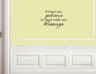 Grant me patience to deal with Wall quotes decals art