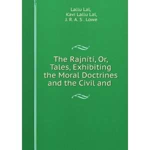 and . Kavi Lallu Lal, J. R. A. S . Lowe Lallu Lal  Books