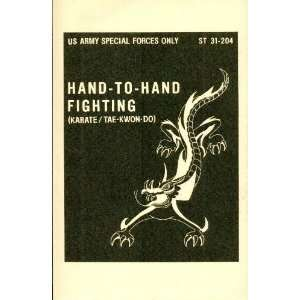 Hand To Hand Fighting Karate Tae Kwon Do Us Army Special Forc Books