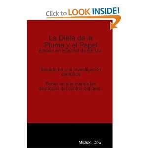 La Dieta de la Pluma y el Papel: Edición en Español de