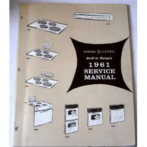 General Electric Built in Ranges 1961 Service Manual: General Electric