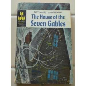 The House of Seven Gables Nathaniel Hawthorne Books