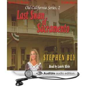 Last Swan of Sacramento Old California Series, Book 2