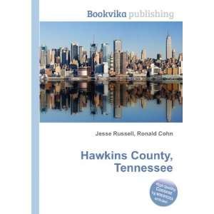 Hawkins County, Tennessee Ronald Cohn Jesse Russell