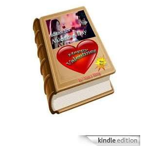 Ideas for Valentines Day Nancy Heng  Kindle Store