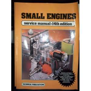 Small Engines Service Manual 14th Edition Technical