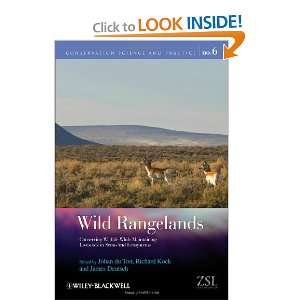 Wild Rangelands: Conserving Wildlife While Maintaining Livestock in
