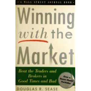 Good Times And Bad (Wall Street Journal Book) Douglas R. Sease Books