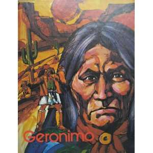 Geronimo, Apache warrior (His Gallery of great Americans