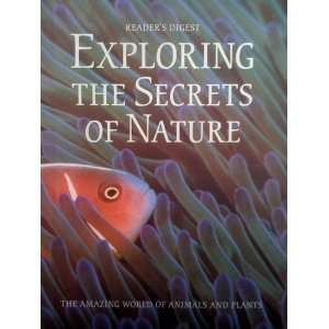 Exploring the Secrets of Nature The Amazing World of