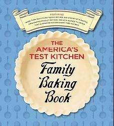 The America`s Test Kitchen Family Baking Book (Hardcover)  Overstock