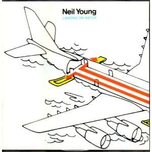 Neil Young/Landing On Water