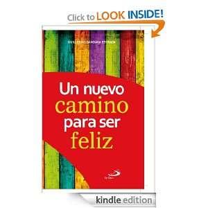 Un nuevo camino para ser feliz (Spanish Edition): Guillermo Gándara