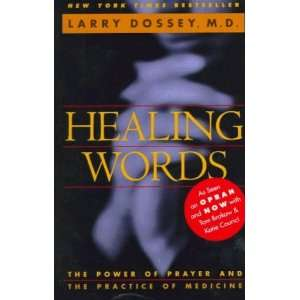Healing Words: The Power of Prayer and the Practice of Medicine: Books