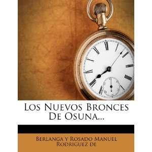 Los Nuevos Bronces De Osuna (Spanish Edition