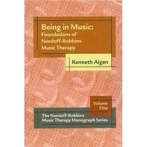Foundations of Nordoff Robbins Music Therapy, Aigen, Kenneth: ARCHIVE