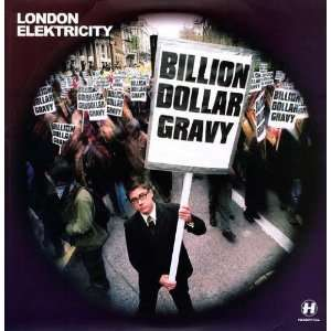 Billion Dollar Gravy [Vinyl]: London Elektricity: Music