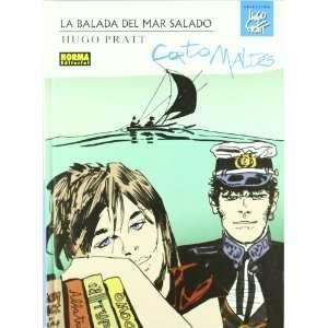 Corto Maltes La balada del mar salado / Corto Maltes The