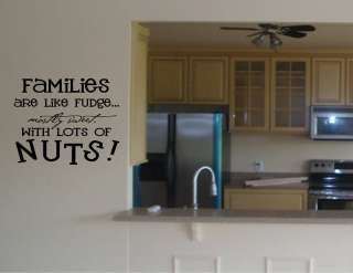 FAMILIES ARE LIKE FUDGE Vinyl wall quotes lettering art