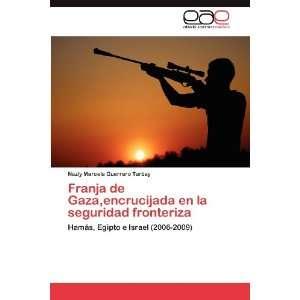 Hamás, Egipo e Israel (2006 2009) (Spanish Ediion) (9783847367277