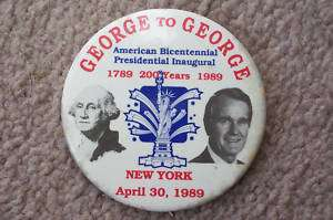 1789 1989 200 Years George /George President Button Pin