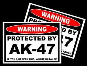 Funny Protected by AK 47 Gun Warning Sticker Decal