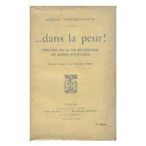 Roman / Traduit Par Andre Pierre: Semen Solomonovich Yushkevich: Books