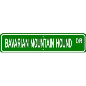 Bavarian Mountain Hound STREET SIGN ~ High Quality
