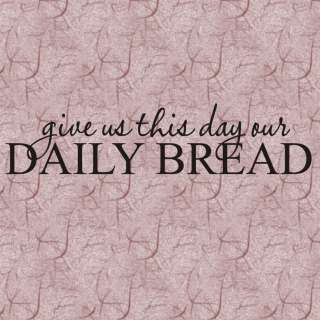 Small Prayer Give Us Our Bread, Vinyl Wall Decal,Home Decor, Vinyl