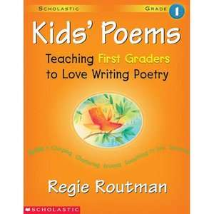Kids Poems: 1st Grade: Teaching First Graders to Love