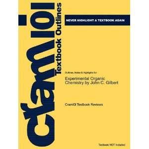 Studyguide for Experimental Organic Chemistry by John C. Gilbert