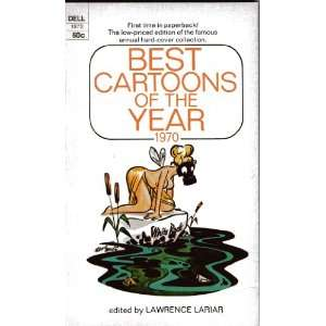 Best Cartoons of the Year 1970: Lawrence Lariar: Books